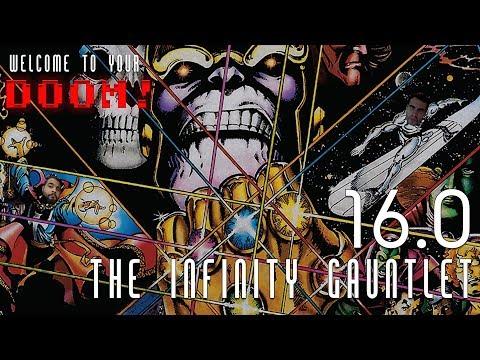 The Infinity Gauntlet - WTYD Show Episode 16