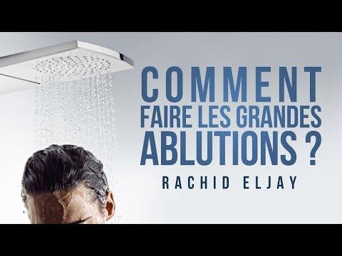 Comment faire les grandes ablutions (al ghousl).  Rachid Eljay