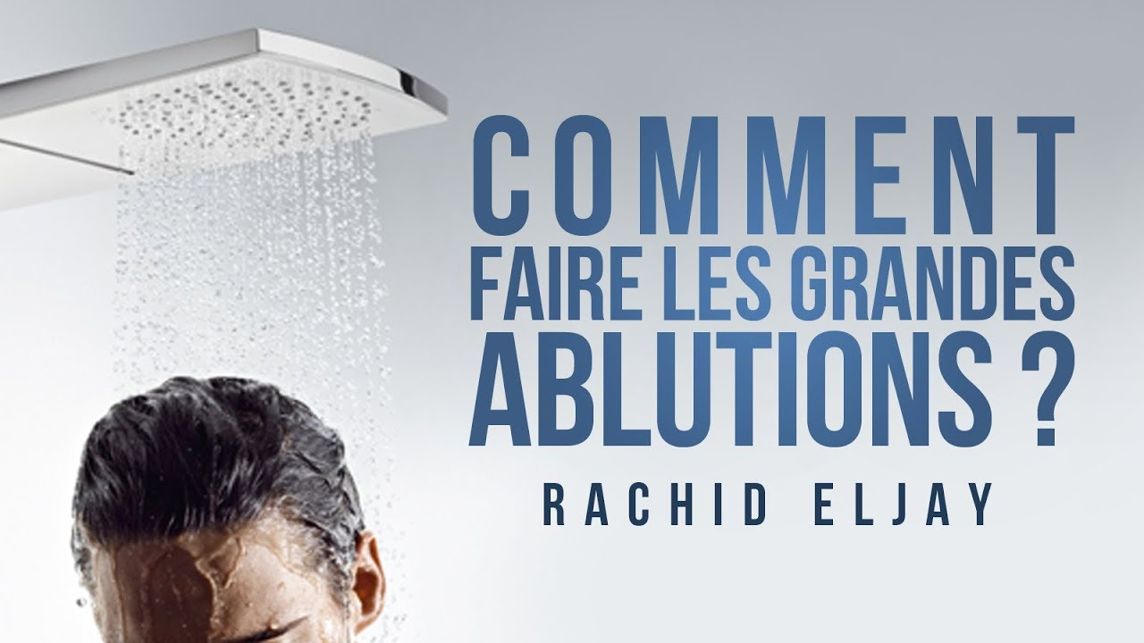 Download Comment faire les grandes ablutions (al ghousl).