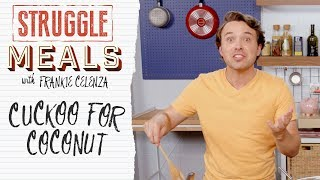 3 Coconut Recipes For Cheap | Struggle Meals