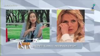 Grávida, Eliana é internada em maternidade de São Paulo