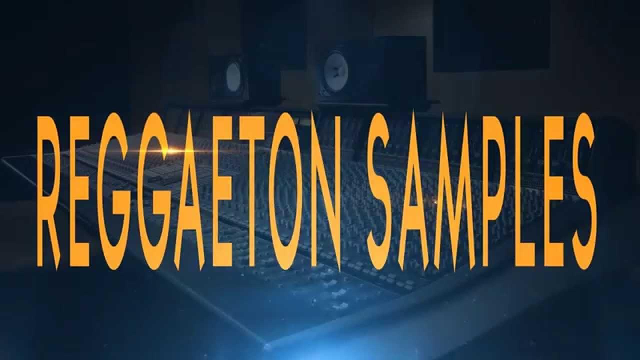 REGGAETON SAMPLE PACKS - YouTube