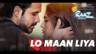 Lo maan liya   official song   emran hashmi   arjit singh   raaj robot