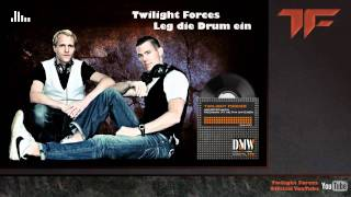 Twilight Forces - Leg die Drum ein (HD & HQ)