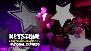Keystone Live from the Manifest 2015 'National Express' Cover