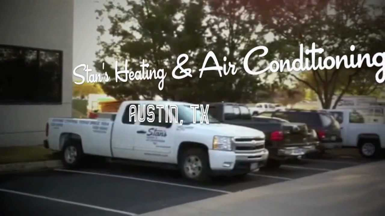Contractor Spotlight Stan S Heating Air Conditioning Austin Tx