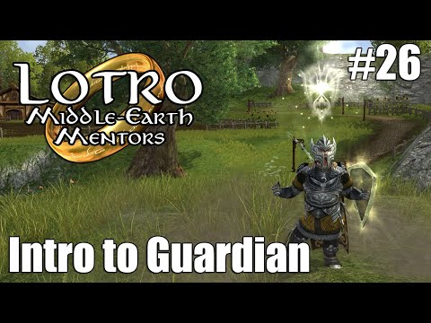LOTRO Class Intro Guardian | Middle-Earth Mentors #26 |
