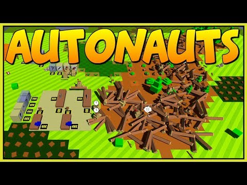 MASSIVE DESTRUCTION & ROBOT PROGRAMMING  - Autonauts Alpha - Let's Play Autonauts Gameplay