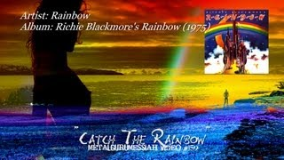 Catch The Rainbow - Rainbow (1975)