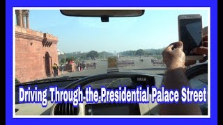 Presidential Palace Street  | New Delhi | 17D17 Day 2G | India Travel Vlog