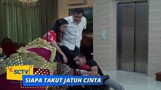Highlight Siapa Takut Jatuh Cinta - Episode 410