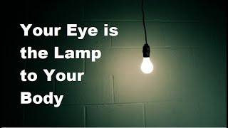 Good eye good Body | Bad eye bad body - Motivational & Inspirational Quotes about life