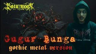 Gugur Bunga | Gothic Metal Version | Batu Nisan