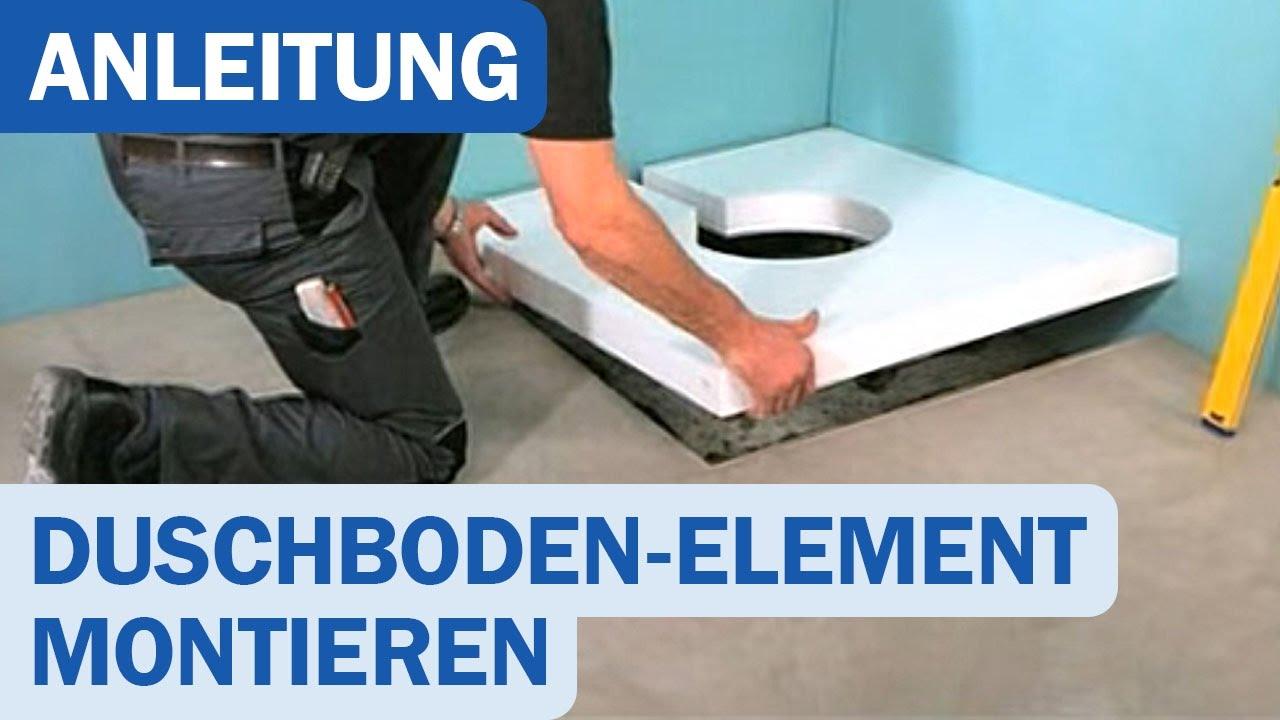 Gut Montage eines Duschboden-Elements für bodengleiche Duschen - YouTube CM37