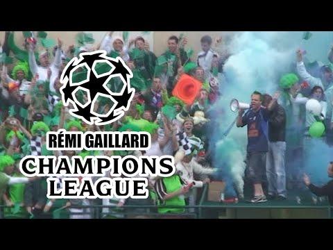 CHAMPIONS LEAGUE (REMI GAILLARD)
