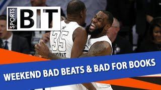 Weekend Bad Beats & Bad for Books Recap   Sports BIT   Monday, Feb. 19