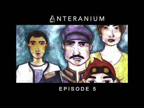 [Saga MP3 Science Fiction] Anteranium : Episode 5