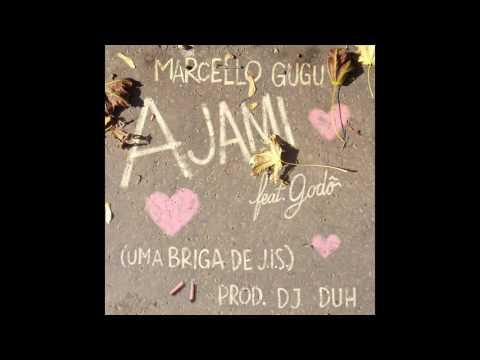 Marcello Gugu - Ajami (Uma Briga de J.I.S) ft. Godô (prod. Dj Duh)