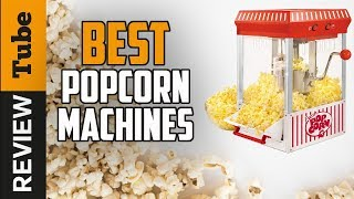 ✅Popcorn: Best Popcorn Machine 2019 (Buying Guide)