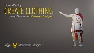 How to Quickly Create Clothing using Blender and Marvelous Designer
