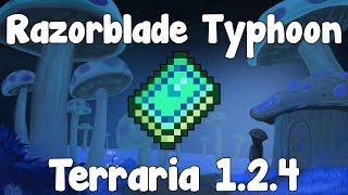 Razorblade Typhoon - Terraria 1.2.4 Guide New Mage Weapon! - GullofDoom