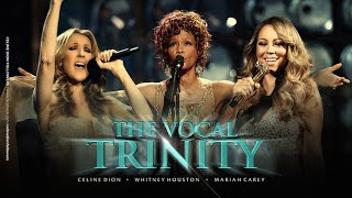 Download The Vocal Trinity presents Celine Dion, Whitney Houston and Mariah Carey