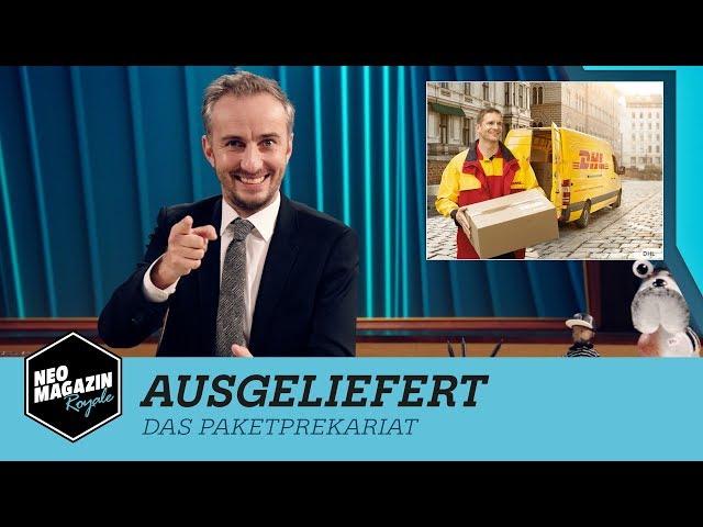 Ausgeliefert - Das Paketprekariat   NEO MAGAZIN ROYALE mit Jan Böhmermann - ZDFneo