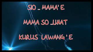 SIO MAMA + LIRIK By Johan Alambara