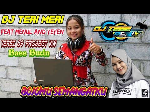 dj-teri-meri-versi-69-project-kw-||-bass-bucin-(dj-tebe-remix)