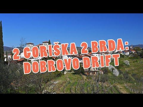 2 Goriška 2 Brda: Dobrovo Drift