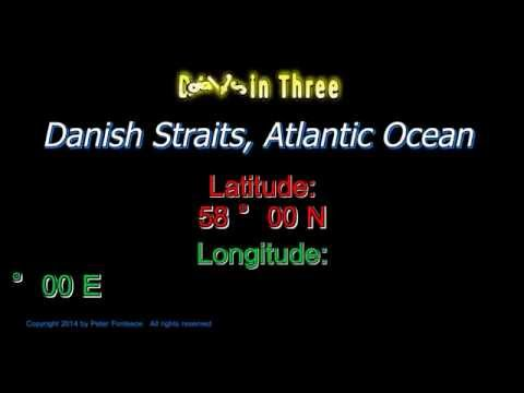 Danish Straits Atlantic Ocean - Latitude and Longitude - Digits in Three