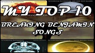 My Top 10 Breaking Benjamin Songs