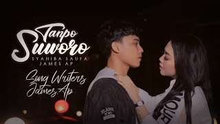 Download lagu Syahiba Saufa Ft. James AP - Tanpo Suworo (Official Music Video)