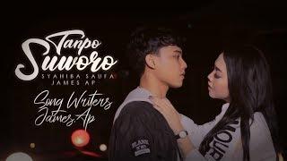 Download Syahiba Saufa Ft. James AP - Tanpo Suworo (Official Music Video)
