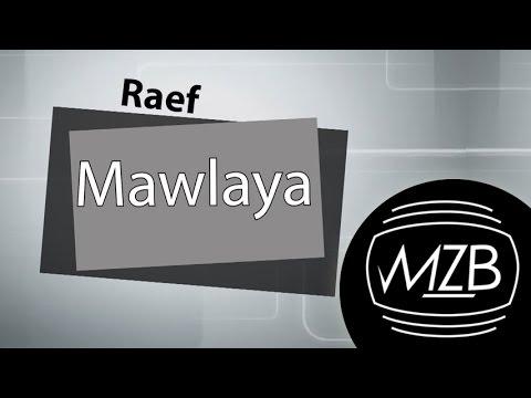 raef-mawlaya-lyric-video