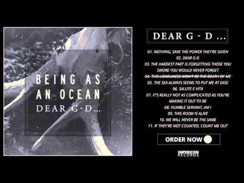 Being As An Ocean - DEAR G-D Official Album Stream