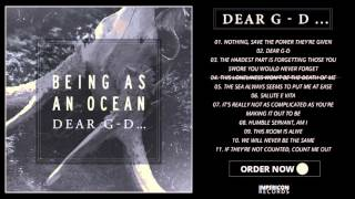 Being As An Ocean - DEAR G-D Official Album Stream