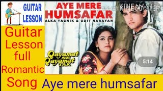 Aye Mere Humsafar Full Complete Guitar Tabs And Chords   Guitar Musical Mind