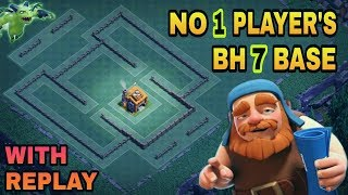 BUILDER HALL 7 (BH7) BEST BASE LAYOUT W/ REPLAY PROOF | TOP BH7 TROPHY BASE DESIGN | CLASH OF CLANS
