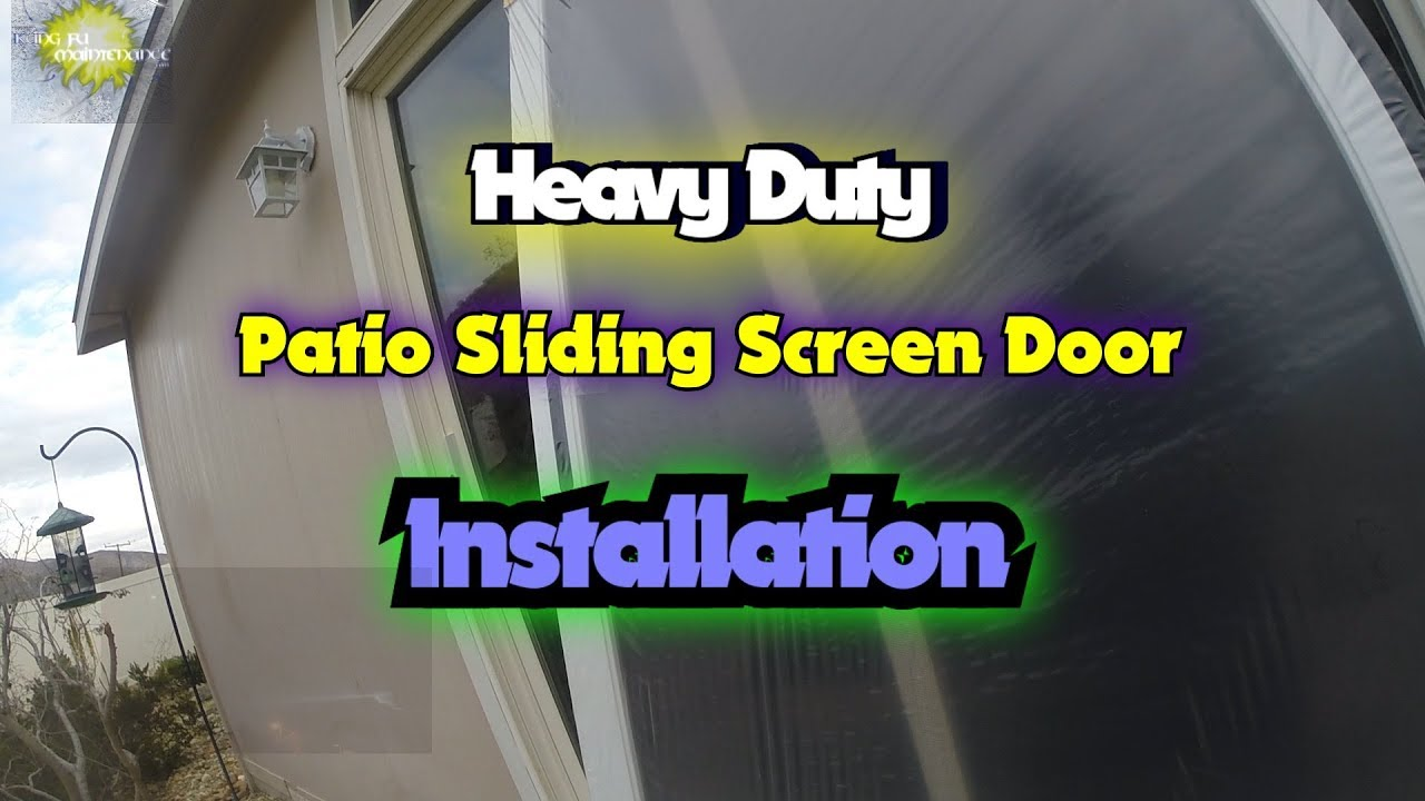 Heavy Duty Patio Sliding Screen Door Installation Youtube