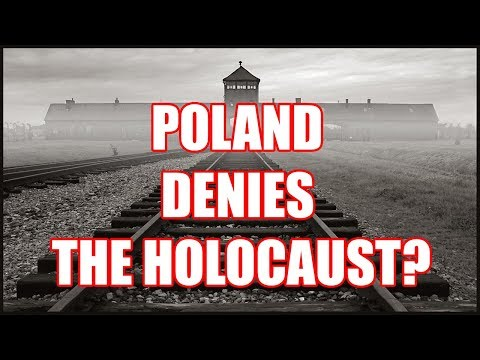 "Poland ""Denies"" The Holocaust"