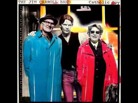 "The Jim Carroll Band - ""Catholic boy"""