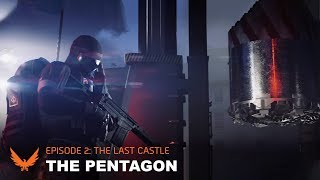 The Pentagon (Intro) - The Last Castle | The Division 2
