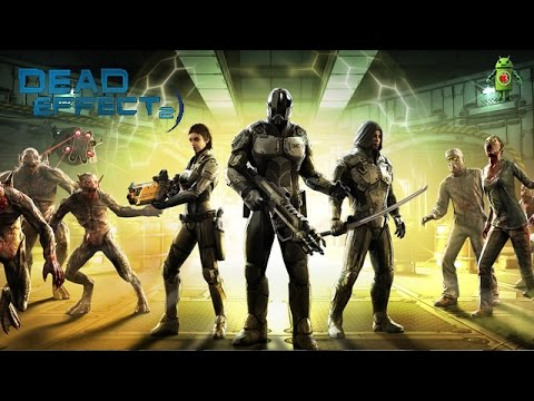 Dead Effect 2 (iOS/Android) Gameplay HD