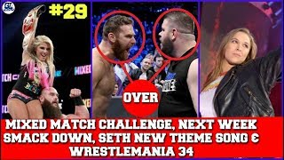#29 Mixed Match Result, Kevin & Sami Over?, Next Week on Smack Down & Wrestlemania 34 Update