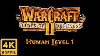 Warcraft II: Tides of Darkness Walkthrough | Human Level 1