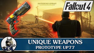 """FALLOUT 4 Unique Weapons - Prototype UP77 """"Limitless Potential"""""""