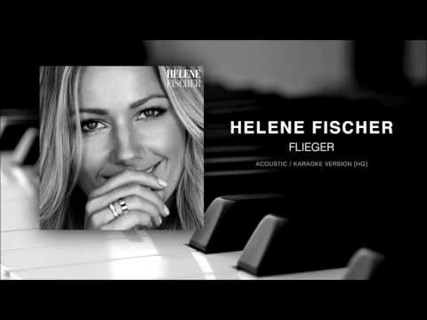 Helene Fischer - Flieger | Acoustic / Karaoke Version[HQ]