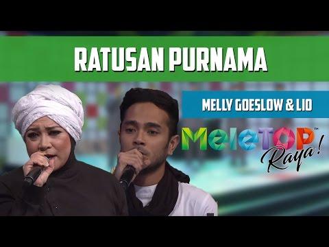 MeleTOP Raya 2016: Melly Goeslow & Lio 'Ratusan Purnama'