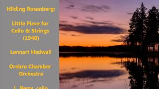 Hilding Rosenberg: Little Piece for Cello & Strings (1940) [Hedwall]